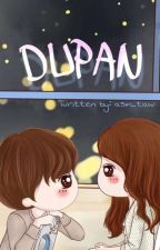 DUPAN (COMPLETED) by asin_taw