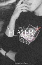 PLAYER ❀PJM ff❀ by Eun_taetae
