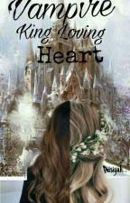 Vampire King Loving Heart by AndianiAisiyah