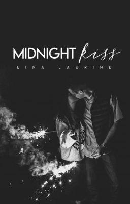 Midnight Kiss ✓