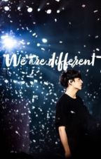 We are different  -J.JK by eline_dstn