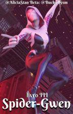 Spider-Gwen: Spiderverse - Livro III by AliciaStan