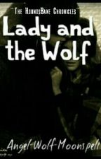 Lady and the Wolf by Angel-Wolf-Moonspell
