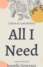 All I Need (GirlxGirl) ON HOLD by FrivolousWriter