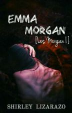 Emma Morgan [Los Morgan I]  (En edición) by AmorPorChocolates