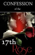 Confession of the 17th Rose (a KathQuen one-shot) by JanuaryDelaCruz