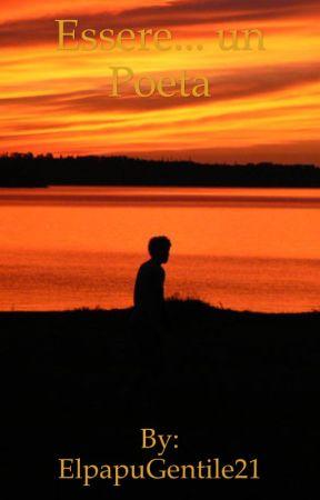 Essere un ... poeta by ElpapuGentile21
