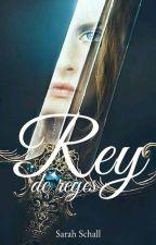 Rey de Reyes by Sarah_Schall