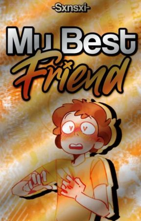 My Best Friend. © [Morty X Lectora.] by -Sxnsxi-