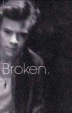 Broken. by ellie1xox