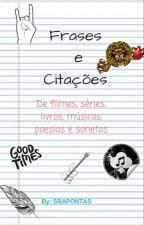 Frases e Citações by SraPontas