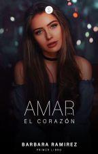 Amar con el corazón (Editando) by BlackWings2020