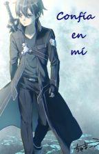 Confía en mí (Kirito y tu)  [Título provisional] by Haru525