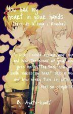 You had my heart in your hands (free de la hoya x reader) by ayato-kun17