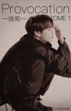 Provocation [J.JK] by ParkkSoyoung