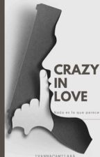 Crazy In Love by ISJustSaying
