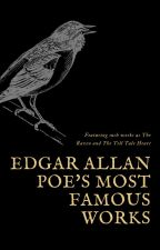 Edgar Allan Poe's Most Famous Works by EnlightenmentLibrary