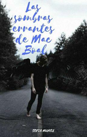 Las sombras errantes de Mac Boal by Sofia8217