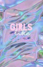 Girls like Girls by gisalemosr
