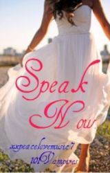 Speak Now by IAmTheGoddamnWalrus