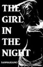 THE GIRL IN THE NIGHT by sanmariano