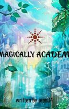 MAGICALLY ACADEMY by jeon34