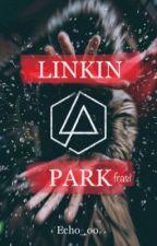 LINKIN PARK (frasi e altro) by Echo_oo