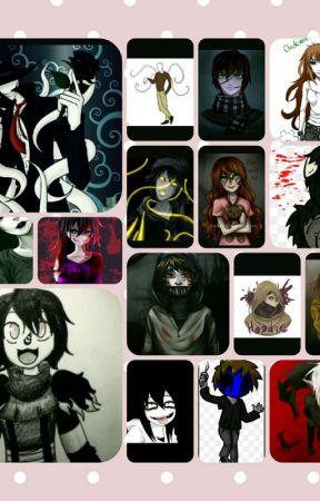 Creepypasta various x reader by TicciMaskIsBest