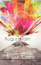 August Rain [[ON HOLD]] by evolution_13