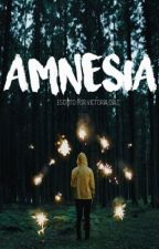 amnesia by targarhyen