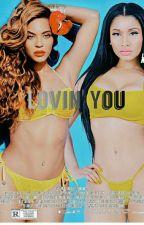 Lovin' You by YahTheDon