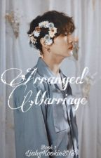 Arranged Marriage || 전정국 JJK by liahgKookieBTS