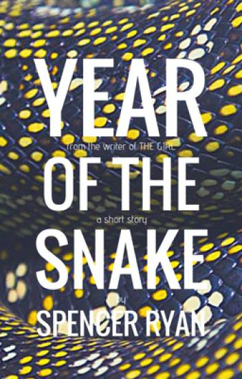 Year of the Snake: A Short Story