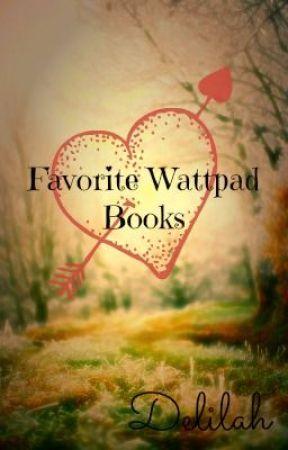 My Favorite Wattpad Books Becoming Popular Wattpad