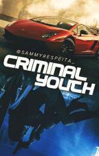 Criminal Youth ❆ 2Temp. by Sammyrespeita_