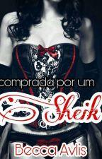 Comprada por um Sheik by becca_avlis