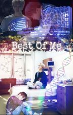 Best Of Me [YoonMin]  by xxsnapdragon