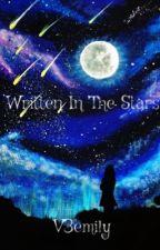 Written in The Stars by v3emily