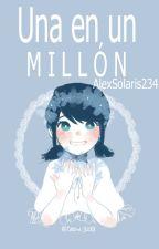 Una en un millón. [One Short] by AlexSolaris234