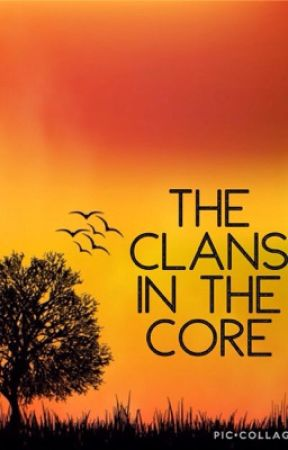 The Clans In The Core by SugarPeachXOX
