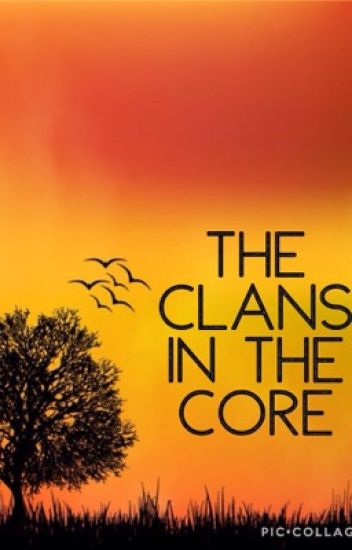 The Clans In The Core