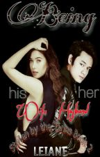 Being his Wife, Being her Husband (Sbtt Book 2) by Ms_Leiane