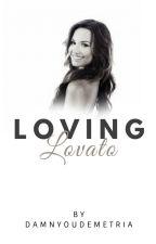 Loving Lovato || Demi Lovato by simplicxtykxlls