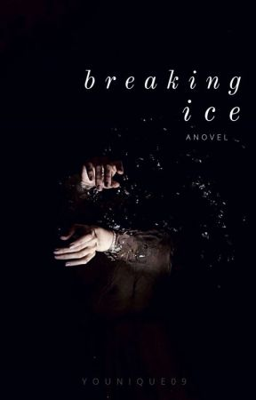 Breaking Ice by YouNique09