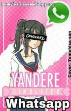 Yandere simulator Whatsapp by La_Maestra_Shippera