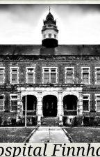 El hospital Finnharst. by Un_EscritorFracasad0