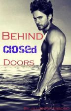 Behind Closed doors a Jared Leto Fanfiction by JillianPeterson0