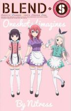 Blend S Oneshots/Imagines by Ni-tress