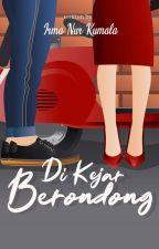 DI KEJAR BERONDONG by Irma_nK
