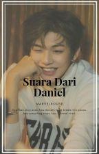 Suara Dari Daniel  by marvelrouse